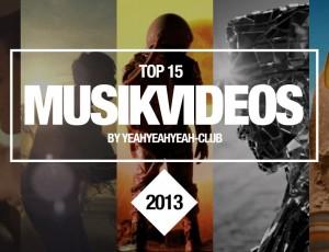 Unsere Top 15 Musikvideos aus 2013