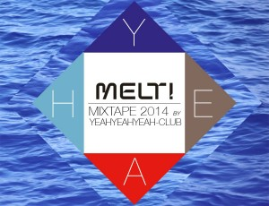 Melt! Mixtape 2014